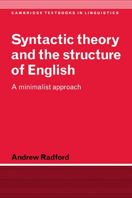 Abbildung von Radford | Syntactic Theory and the Structure of English | 1997 | A Minimalist Approach