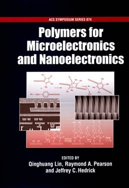 Abbildung von Lin / Pearson / Hedrick | Polymers for Microelectronics and Nanoelectronics | 2004 | 874