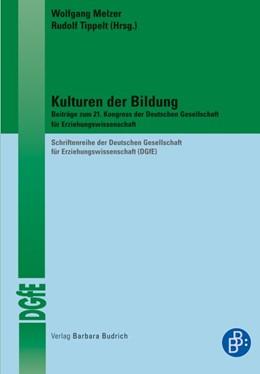 Abbildung von Melzer / Tippelt | Kulturen der Bildung | 1., Aufl. | 2009 | Beiträge zum 21. Kongress der ...