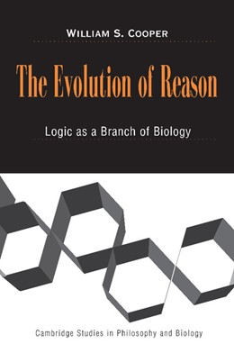 Abbildung von Cooper | The Evolution of Reason | 2003 | Logic as a Branch of Biology