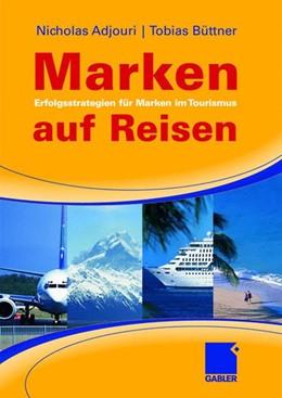 Abbildung von Adjouri / Büttner | Marken auf Reisen | 2008 | Erfolgsstrategien für Marken i...