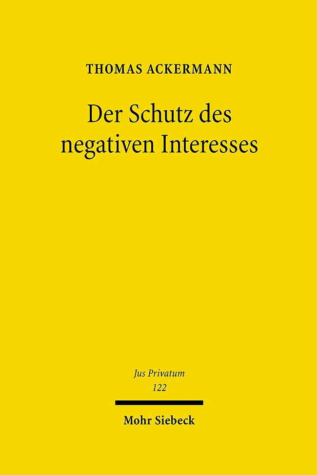 Abbildung von Ackermann | Der Schutz des negativen Interesses | 1., Aufl. | 2007