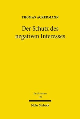 Abbildung von Ackermann | Der Schutz des negativen Interesses | 1., Aufl. | 2007 | Zur Verknüpfung von Selbstbind... | 122