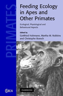 Abbildung von Hohmann / Robbins / Boesch | Feeding Ecology in Apes and Other Primates | 2006 | 48