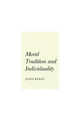 Abbildung von Kekes | Moral Tradition and Individuality | 1991