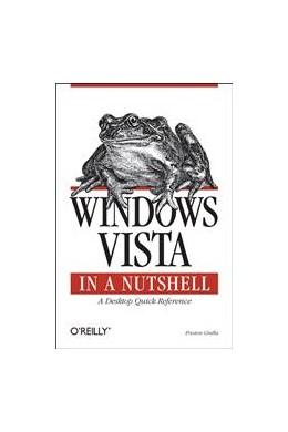 Abbildung von Preston Gralla | Windows Vista in a Nutshell | 2007 | A Desktop Quick Reference
