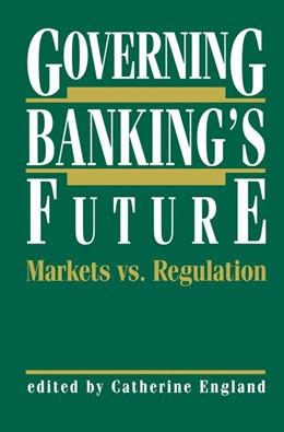 Abbildung von England | Governing Banking's Future: Markets vs. Regulation | 1. Auflage | 1991 | 5 | beck-shop.de