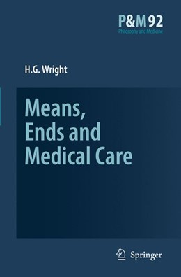 Abbildung von Wright | Means, Ends and Medical Care | 2007 | 92