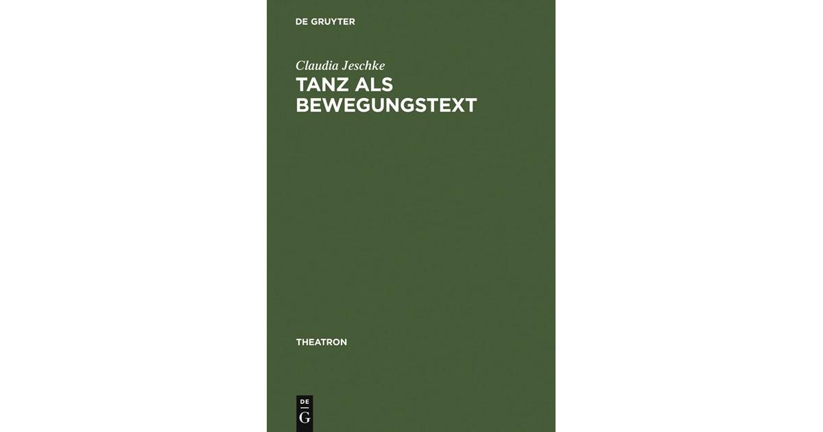Tanz als BewegungsText   Jeschke, 2000   Buch   beck-shop.de