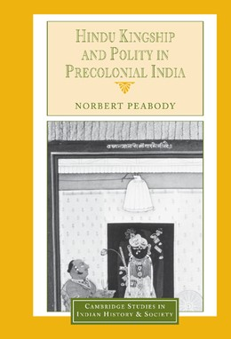 Abbildung von Peabody | Hindu Kingship and Polity in Precolonial India | 2002 | 9