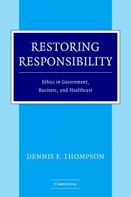 Abbildung von Thompson   Restoring Responsibility   2004   Ethics in Government, Business...