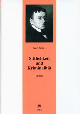 Abbildung von Kraus | Sittlichkeit und Kriminalität | 2004 | (1908)-Mit Kommentaren von Hel... | 17
