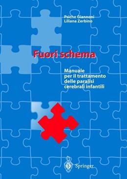 Abbildung von Giannoni / Zerbino | Fuori schema | 2004 | Manuale per il trattamento del...