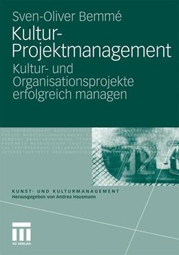 Abbildung von Bemme | Kultur-Projektmanagement | 2010 | Kultur- und Organisationsproje...
