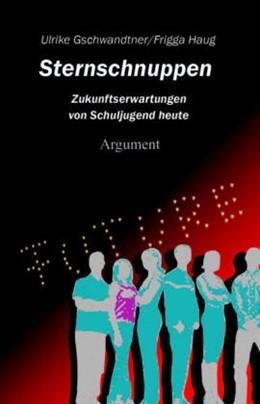 Abbildung von Geschwandtner / Haug | Sternschnuppen | 2006 | Zukunftserwartungen von Schulj...