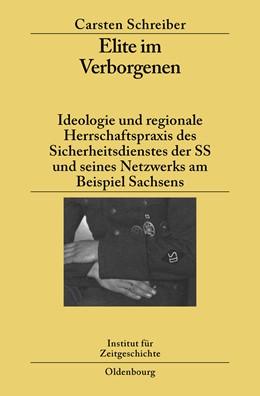 Abbildung von Schreiber | Elite im Verborgenen | 1. Auflage | 2008 | 77 | beck-shop.de