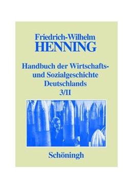 Abbildung von Henning / A. Denzel   Deutsche Wirtschafts- und Sozialgeschichte in der ersten Hälfte des 20. Jahrhunderts   1. Auflage   2013   3/2   beck-shop.de