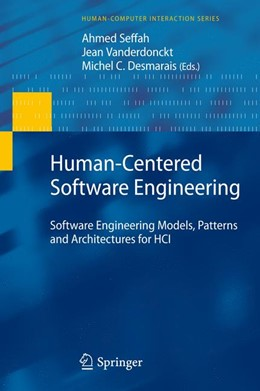 Abbildung von Seffah / Vanderdonckt / Desmarais | Human-Centered Software Engineering | 2009 | Software Engineering Models, P...