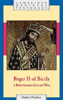 Abbildung von Houben | Roger II of Sicily | 2002 | A Ruler between East and West