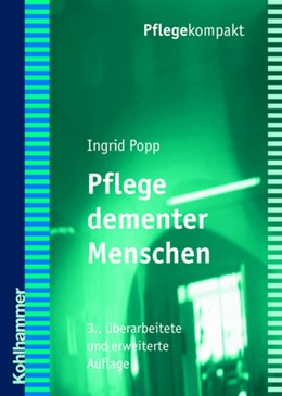 Abbildung von Popp | Pflege dementer Menschen | 3., überarbeitete und erweiterte Auflage | 2006