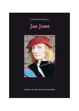 Abbildung von Schollmeyer | Jan Joest | 2004 | Ein Beitrag zur Kunstgeschicht... | 11