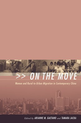 Abbildung von Gaetano / Jacka | On the Move | 2004 | Women and Rural-to-Urban Migra...