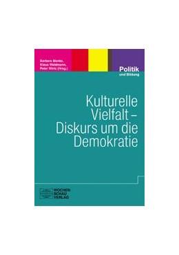 Abbildung von Menke / Waldmann / Wirtz | Kulturelle Vielfalt - Diskurs um die Demokratie | 2006 | Politische Bildung in der mull... | 42