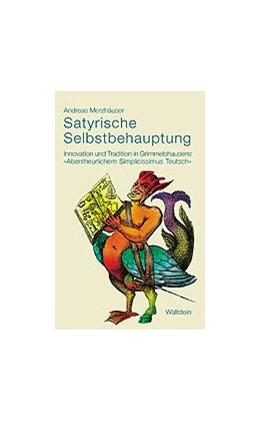 Abbildung von Merzhäuser | Satyrische Selbstbehauptung | 2002 | Innovation und Tradition in Gr...