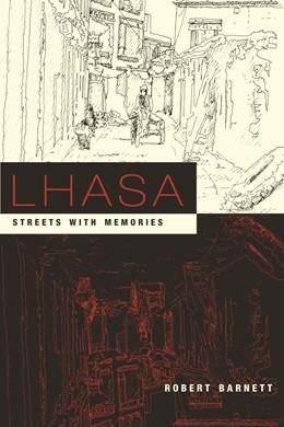 Abbildung von Barnett   Lhasa   2006   Streets with Memories