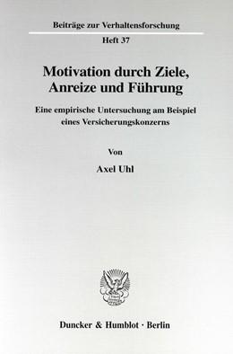 Abbildung von Uhl | Motivation durch Ziele, Anreize und Führung. | 1999 | Eine empirische Untersuchung a... | 37
