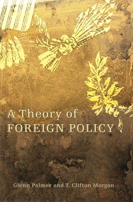 Abbildung von Palmer / Morgan | Theory of Foreign Policy | 2006