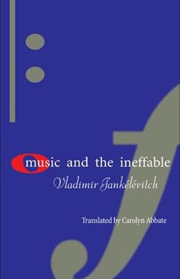 Abbildung von Jankélévitch | Music and the Ineffable | 2003