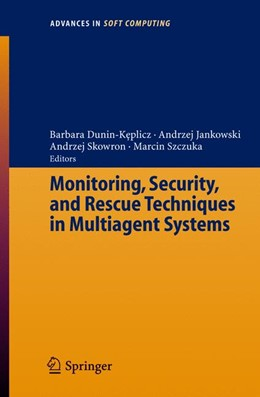 Abbildung von Dunin-Keplicz / Jankowski | Monitoring, Security, and Rescue Techniques in Multiagent Systems | 1. Auflage | 2005 | 28 | beck-shop.de