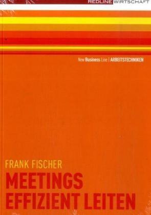 Abbildung von Fischer | Meetings effizient leiten | 2008