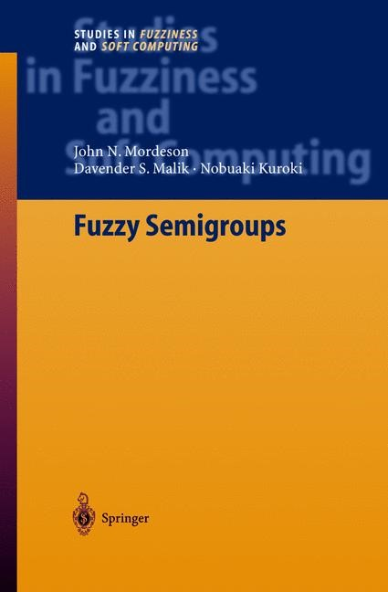 Fuzzy Semigroups | Mordeson / Malik / Kuroki, 2003 | Buch (Cover)