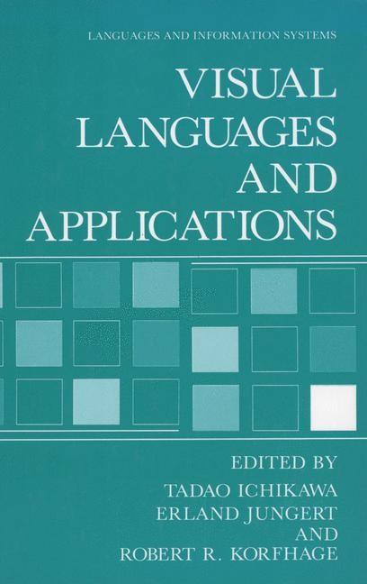 Abbildung von Ichikawa / Jungert / Korfhage | Visual Languages and Applications | 1990