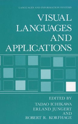 Abbildung von Ichikawa / Jungert / Korfhage | Visual Languages and Applications | 1990
