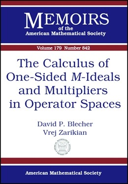 Abbildung von Blecher / Zarikian | The Calculus of One-Sided $M$-Ideals and Multipliers in Operator Spaces | 2006