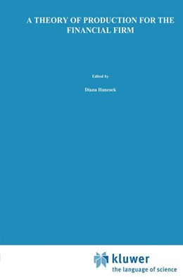 Abbildung von Hancock | A Theory of Production for the Financial Firm | 1991 | 4