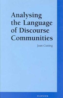 Abbildung von Cutting | Analysing the Language of Discourse Communities | 2000