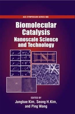 Abbildung von Kim / Wang | Biomolecular Catalysis | 2008 | Nanoscale Science and Technolo...