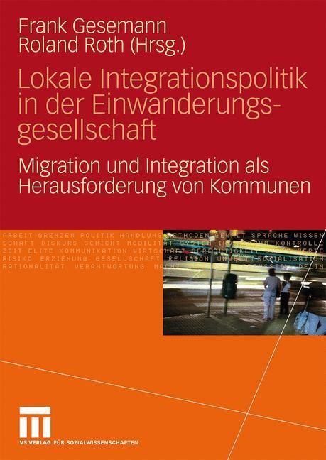 Abbildung von Gesemann / Roth | Lokale Integrationspolitik in der Einwanderungsgesellschaft | 2009