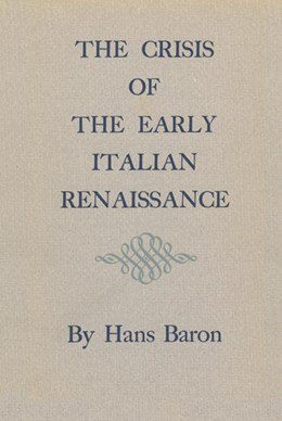 Abbildung von Baron | Crisis of the Early Italian Renaissance | 1966 | (Original and Revised Editions...