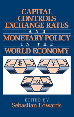 Abbildung von Edwards | Capital Controls, Exchange Rates, and Monetary Policy in the World Economy | 1995