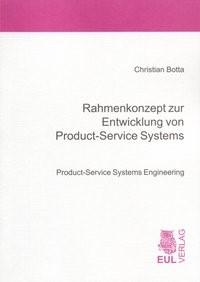 Rahmenkonzept zur Entwicklung von Product-Service Systems | Botta, 2007 | Buch (Cover)