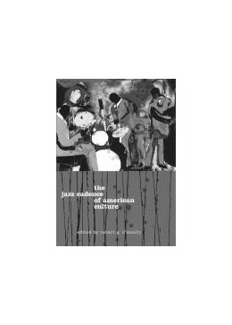 Abbildung von O'Meally | The Jazz Cadence of American Culture | 1998