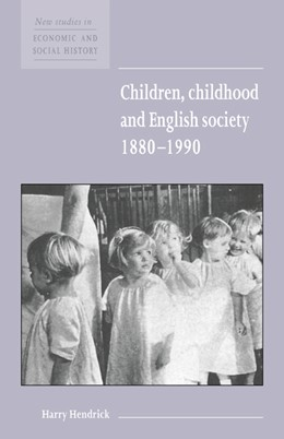 Abbildung von Hendrick | Children, Childhood and English Society, 1880-1990 | 1997 | 32