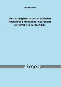 Abbildung von Linder | Lernstrategien zur automatisierten Anwendung künstlicher neuronaler Netzwerke in der Medizin | 2006