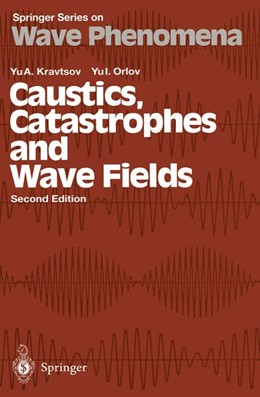 Abbildung von Kravtsov / Orlov | Caustics, Catastrophes and Wave Fields | 2nd ed. 1993 | 1998 | Translation by M.G. Edelev | 15