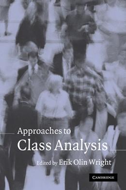 Abbildung von Wright   Approaches to Class Analysis   2005